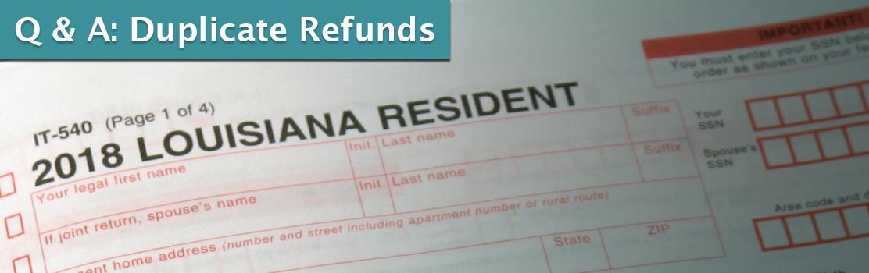 Duplicate Refunds - Louisiana Department of Revenue